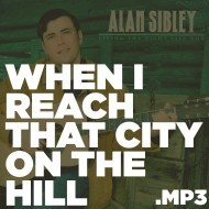 Living the Right Life Now – When I Reach That City on The Hill (MP3)
