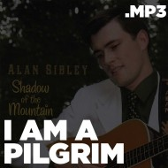 Shadow of the Mountain – I Am A Pilgrim (MP3)