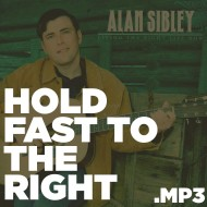 Living the Right Life Now – Hold Fast to the Right (MP3)